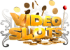 Video Slots kaszinó